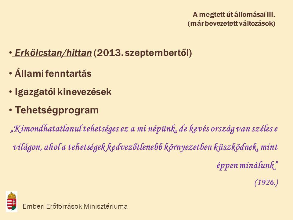 • Erkölcstan/hittan (2013.