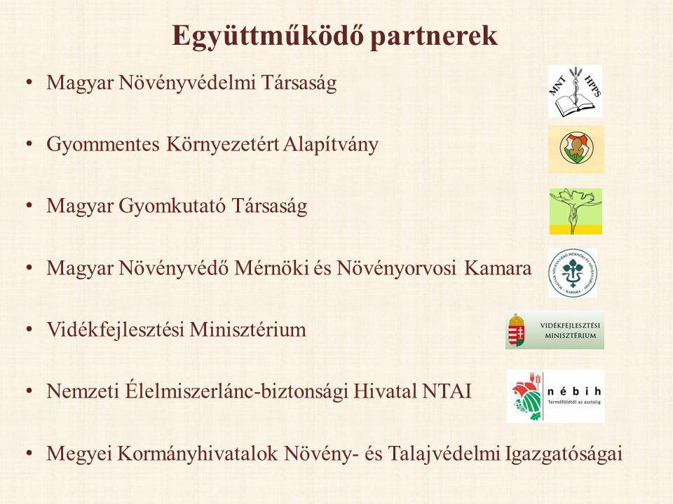Együttműködő partnerek • Magyar Növényvédelmi Társaság • Gyommentes Környezetért Alapítvány • Magyar Gyomkutató Társaság • Magyar Növényvédő Mérnöki é