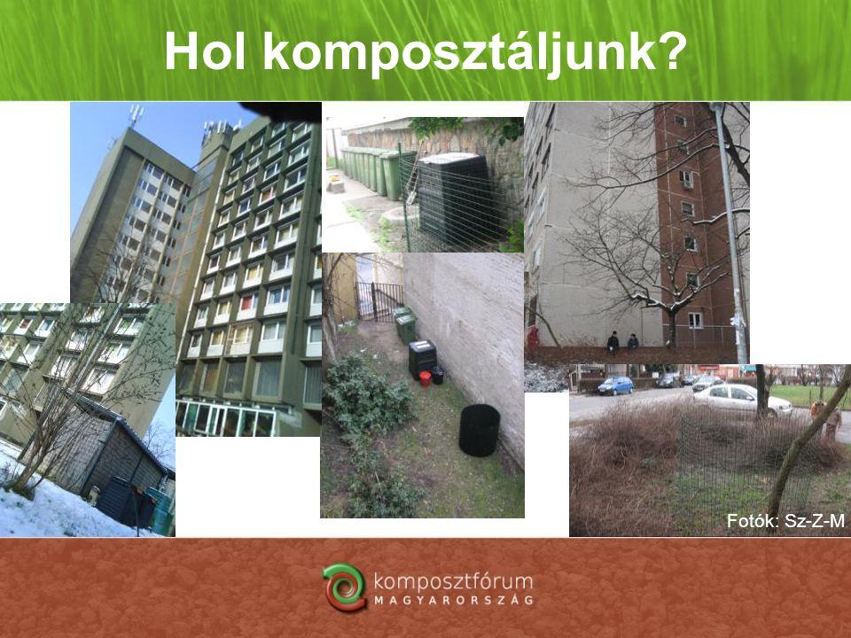 Hol komposztáljunk? Fotók: Sz-Z-M
