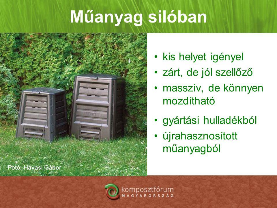Műanyag silóban •kis helyet igényel •zárt, de jól szellőző •masszív, de könnyen mozdítható •gyártási hulladékból •újrahasznosított műanyagból Fotó: Ha