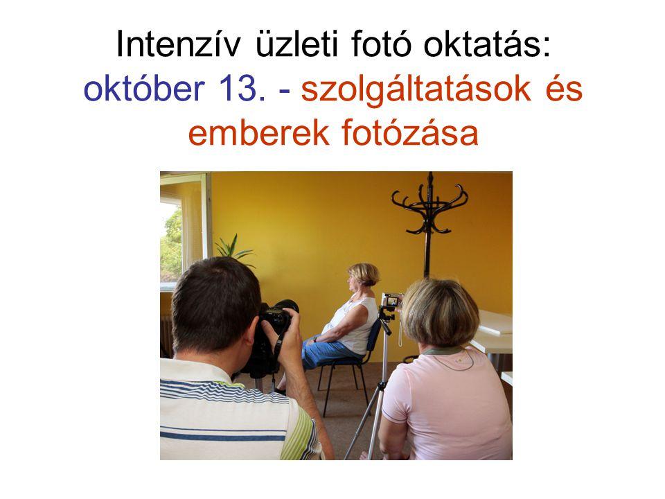 Intenzív üzleti fotó oktatás: október 13. - szolgáltatások és emberek fotózása
