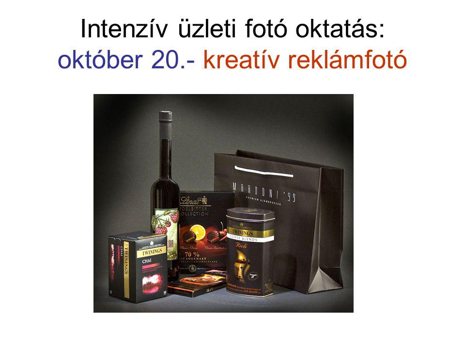 Intenzív üzleti fotó oktatás: október 20.- kreatív reklámfotó