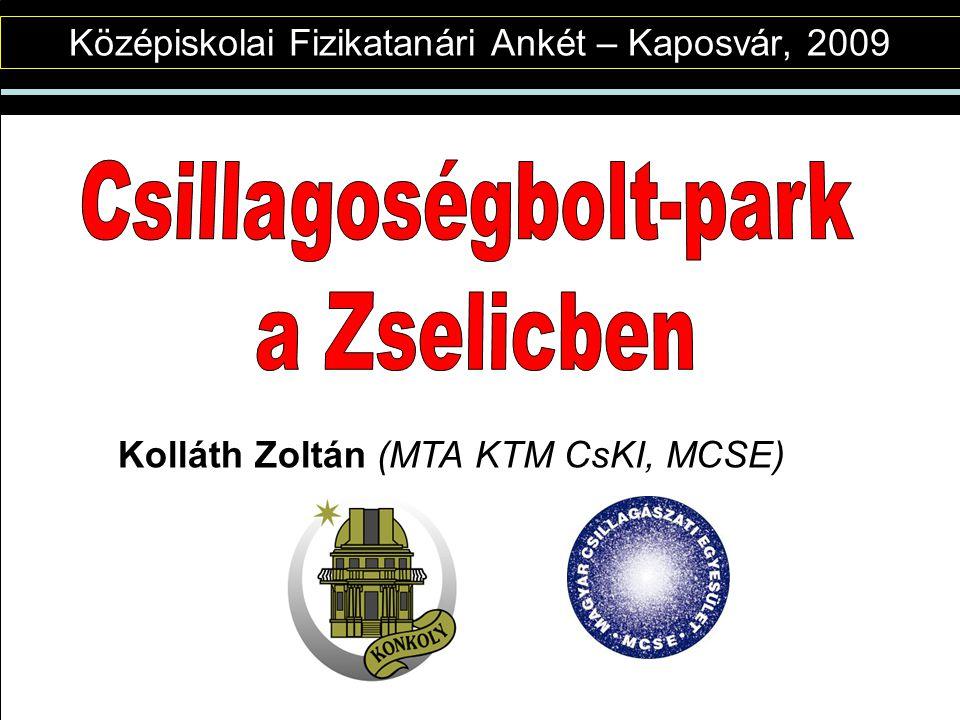 Középiskolai Fizikatanári Ankét – Kaposvár, 2009 Kolláth Zoltán (MTA KTM CsKI, MCSE)