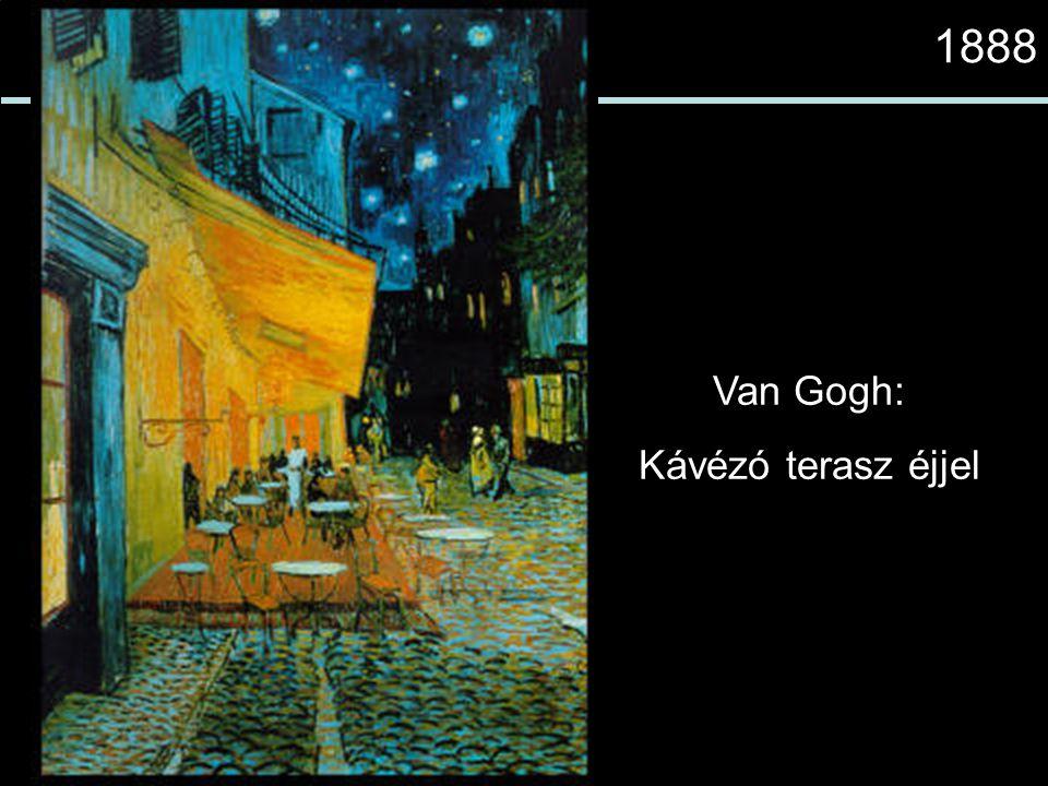 1888 Van Gogh: Kávézó terasz éjjel
