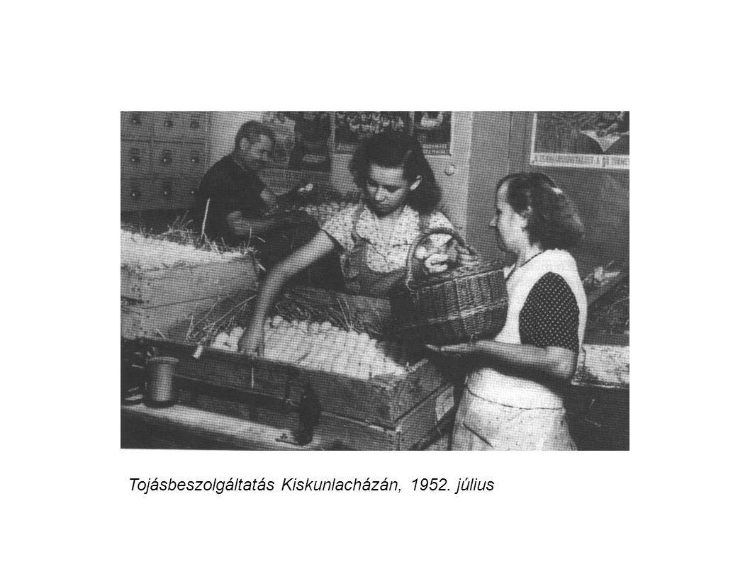 Tojásbeszolgáltatás Kiskunlacházán, 1952. július