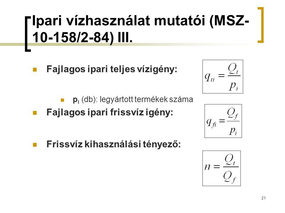 Ipari vízhasználat mutatói (MSZ- 10-158/2-84) III.