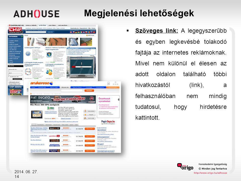  Szöveges link: A legegyszerűbb és egyben legkevésbé tolakodó fajtája az internetes reklámoknak.