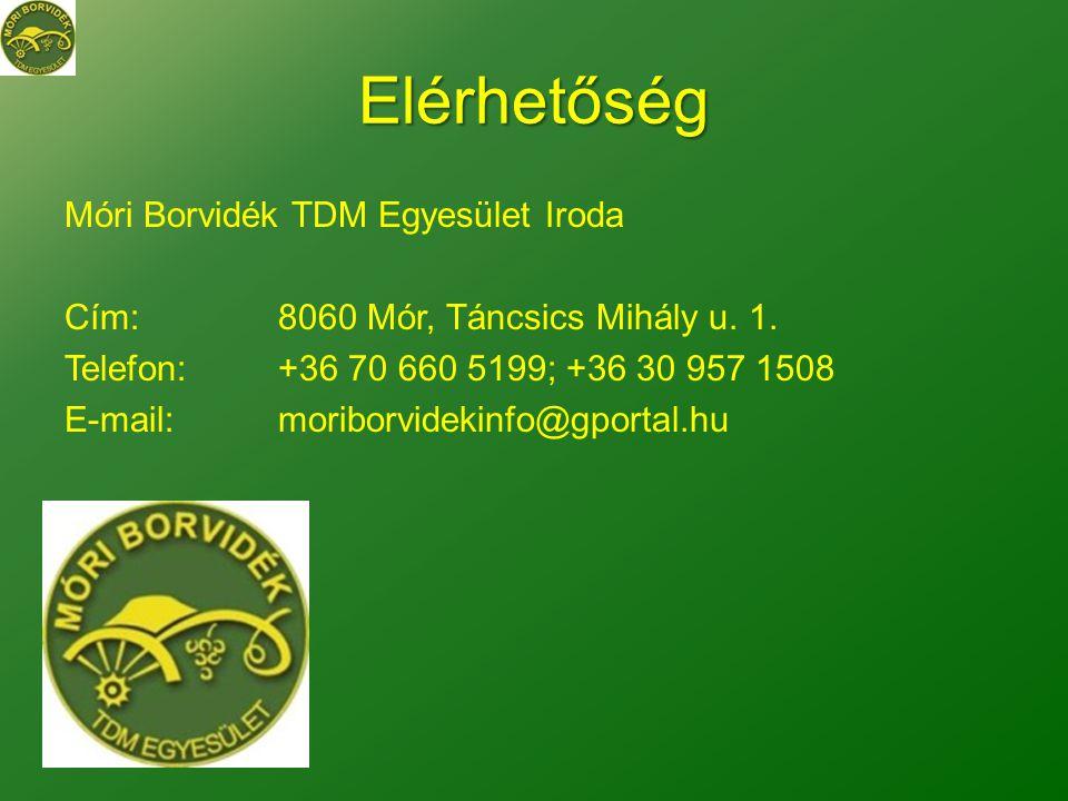 Elérhetőség Móri Borvidék TDM Egyesület Iroda Cím:8060 Mór, Táncsics Mihály u.