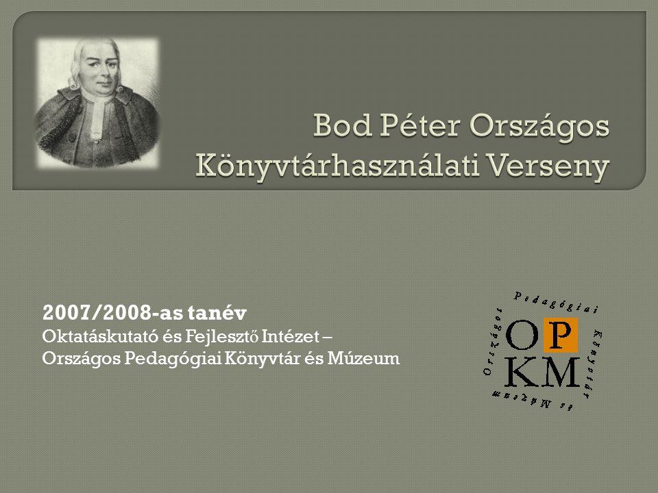 2007/2008-as tanév Oktatáskutató és Fejleszt ő Intézet – Országos Pedagógiai Könyvtár és Múzeum
