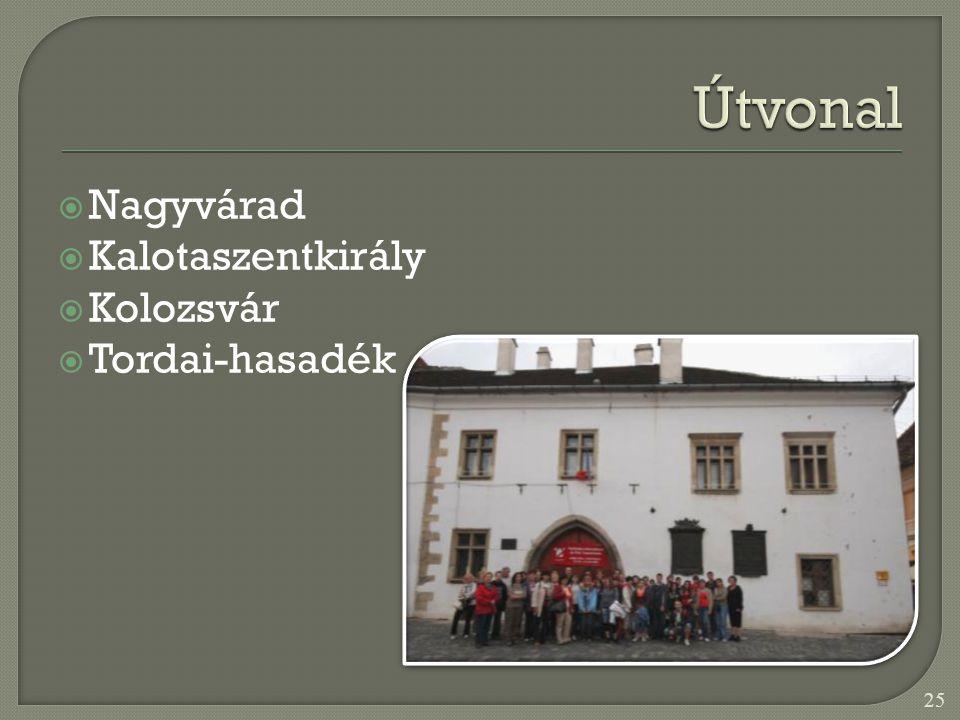  Nagyvárad  Kalotaszentkirály  Kolozsvár  Tordai-hasadék 25