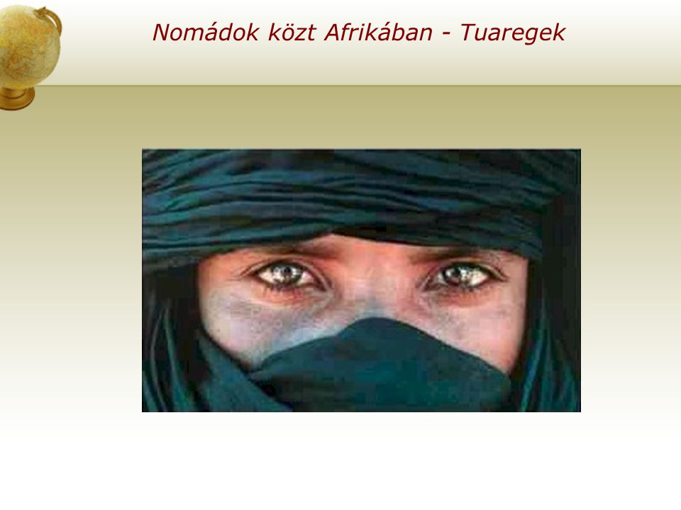 Nomádok közt Afrikában - Tuaregek
