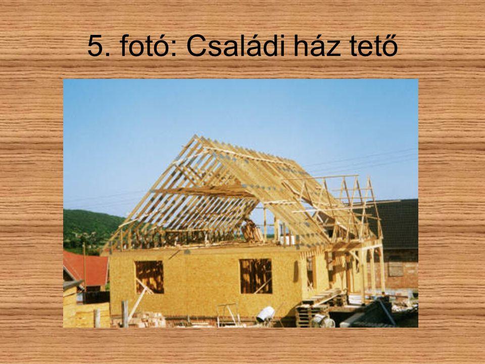5. fotó: Családi ház tető
