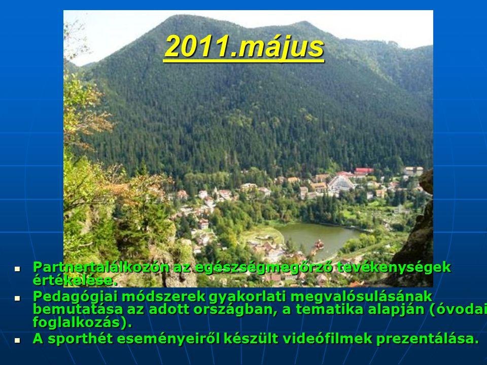 2011.május  Partnertalálkozón az egészségmegőrző tevékenységek értékelése.