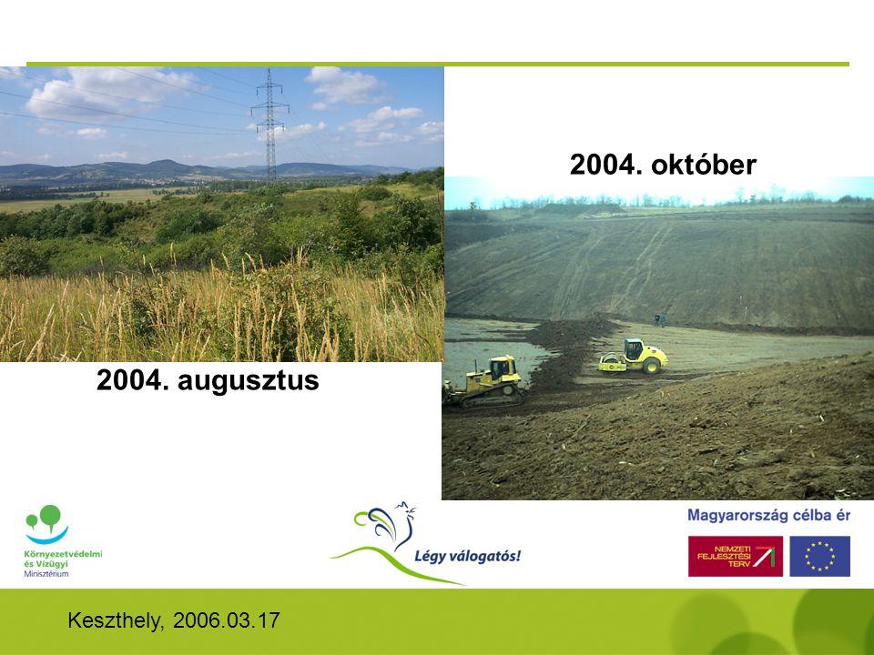 Keszthely, 2006.03.17 2004. augusztus 2004. október