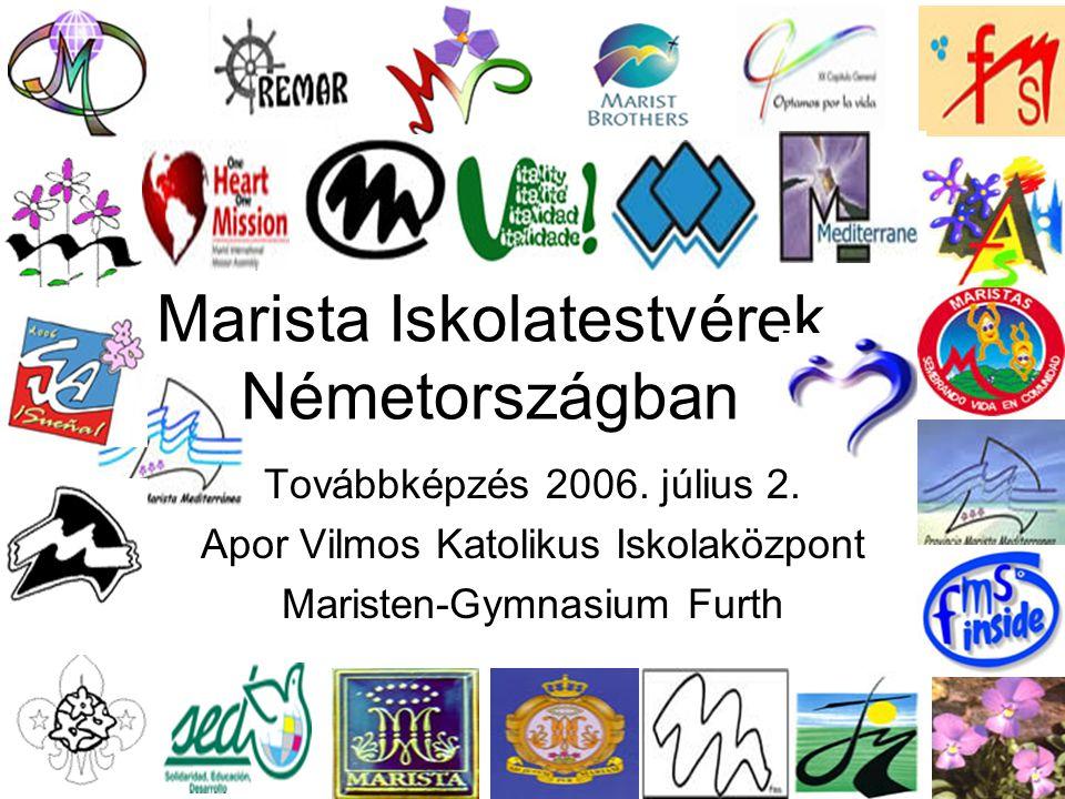 Marista Iskolatestvérek Németországban Továbbképzés 2006.
