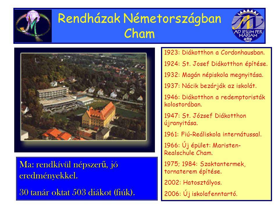 Rendházak Németországban Cham 1923: Diákotthon a Cordonhausban.