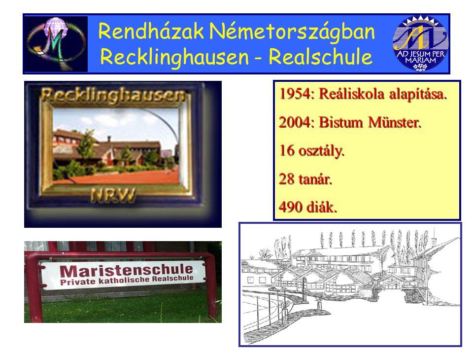 Rendházak Németországban Recklinghausen - Realschule 1954: Reáliskola alapítása.