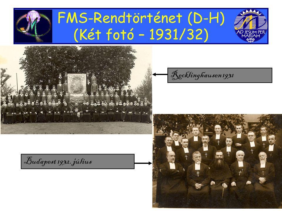 FMS-Rendtörténet (D-H) (Két fotó – 1931/32) Recklinghausen 1931 Budapest 1932. július