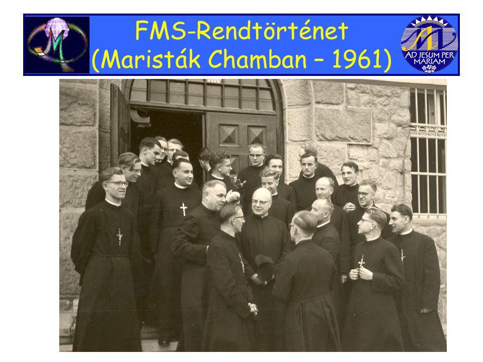 FMS-Rendtörténet (Maristák Chamban – 1961)