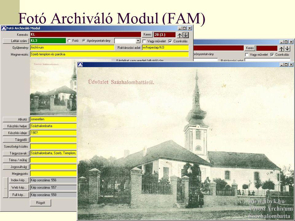 Fotó Archiváló Modul (FAM)