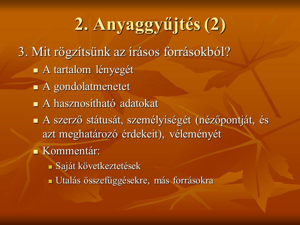 2.Anyaggyűjtés (3) 4.