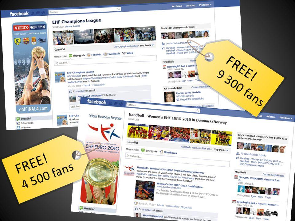 FREE! 9 300 fans FREE! 4 500 fans