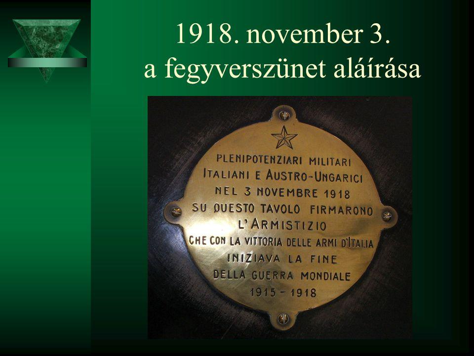 1918. november 3. a fegyverszünet aláírása