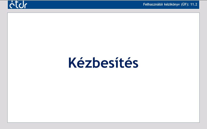 Kézbesítés Felhasználói kézikönyv (ÜF): 11.2