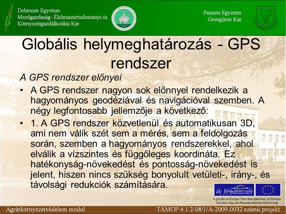 Globális helymeghatározás - GPS rendszer •2.