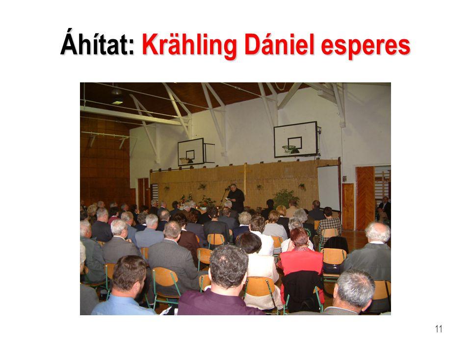 11 Áhítat: Krähling Dániel esperes