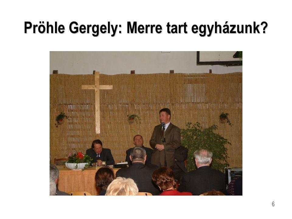 6 Pröhle Gergely: Merre tart egyházunk?