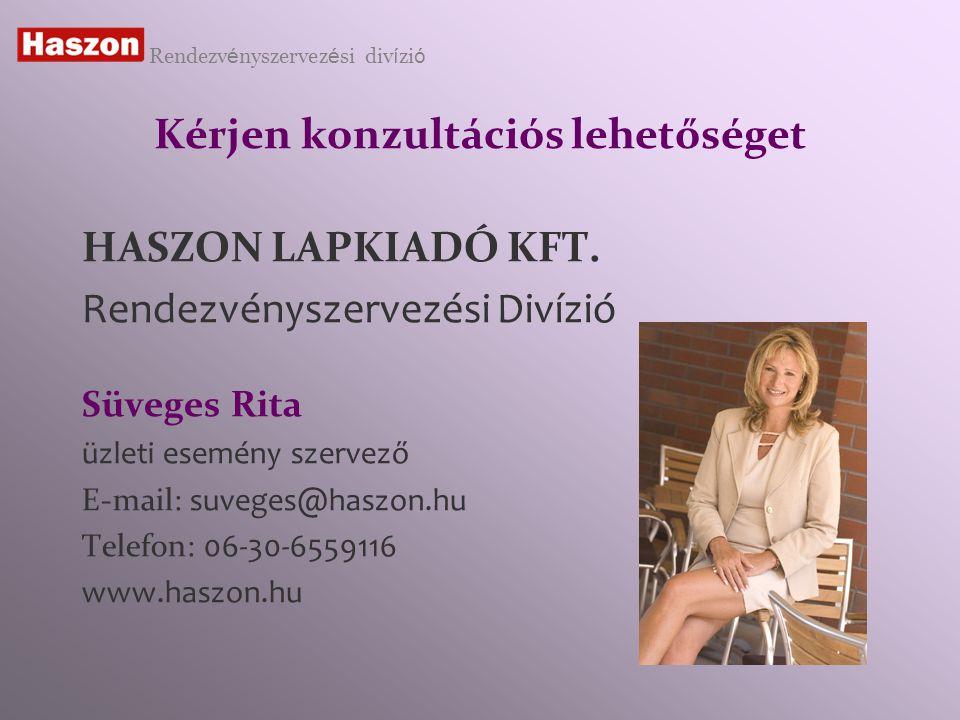Kérjen konzultációs lehetőséget HASZON LAPKIADÓ KFT.