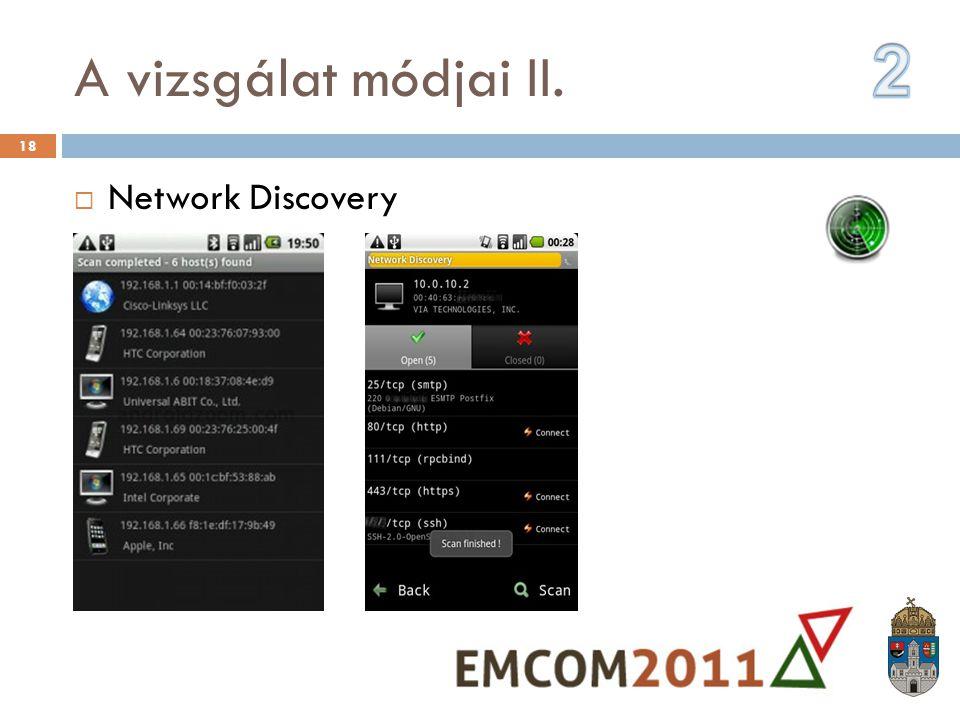 Network Discovery A vizsgálat módjai II. 18