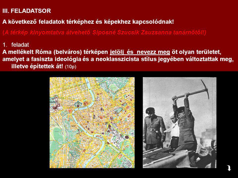 III. FELADATSOR A következő feladatok térképhez és képekhez kapcsolódnak! (A térkép kinyomtatva átvehető Siposné Szucsik Zsuzsanna tanárnőtől!) 1.fela