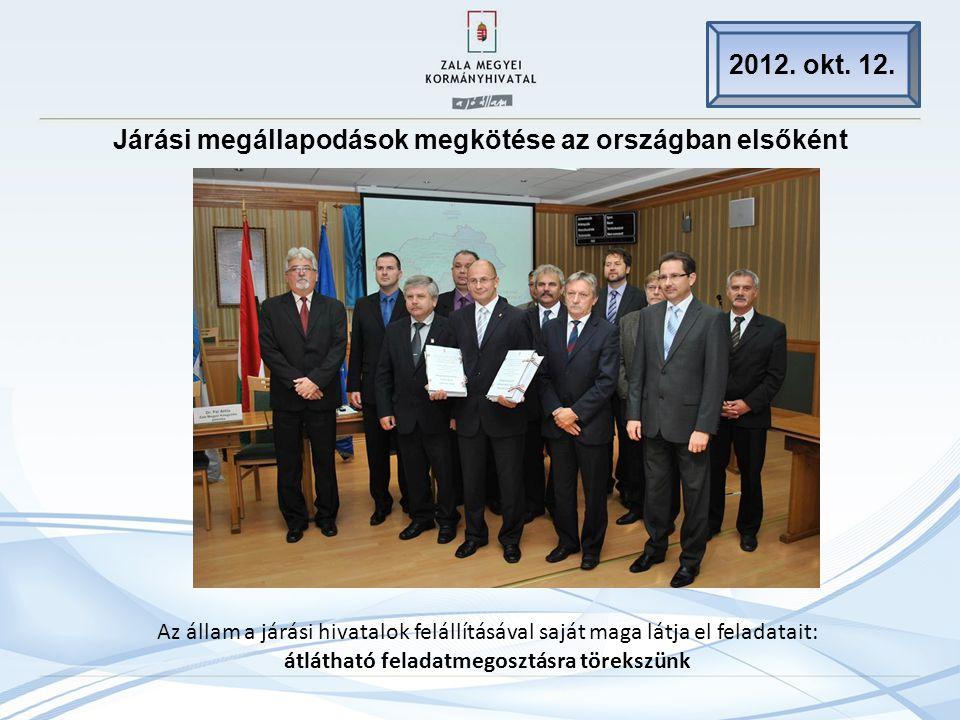 Járási megállapodások megkötése az országban elsőként 2012.