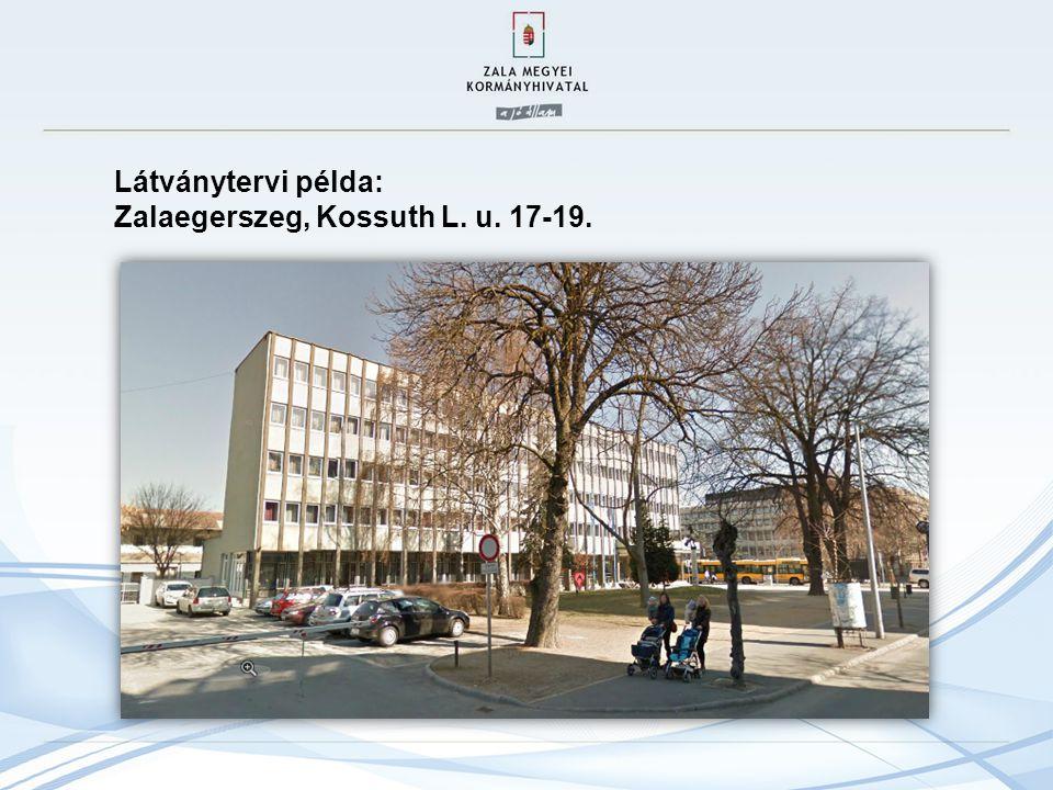 Látványtervi példa: Zalaegerszeg, Kossuth L. u. 17-19.