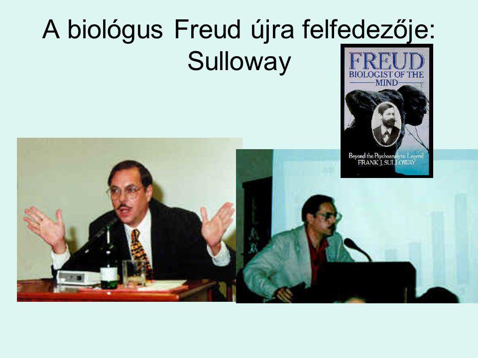 A biológus Freud újra felfedezője: Sulloway