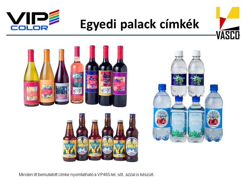 Egyedi palack címkék Minden itt bemutatott címke nyomtatható a VP485-tel, sőt, azzal is készült.
