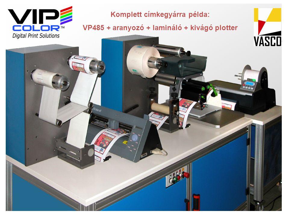 Komplett címkegyárra példa: VP485 + aranyozó + lamináló + kivágó plotter