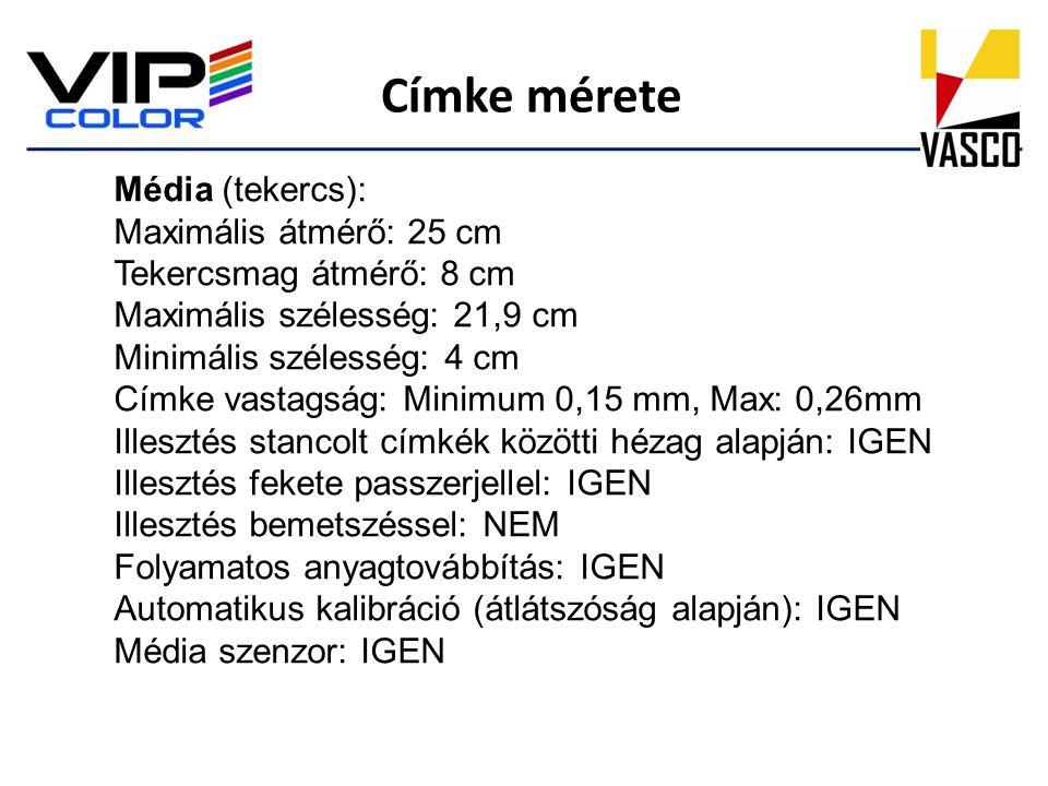 Címke mérete Média (tekercs): Maximális átmérő: 25 cm Tekercsmag átmérő: 8 cm Maximális szélesség: 21,9 cm Minimális szélesség: 4 cm Címke vastagság: