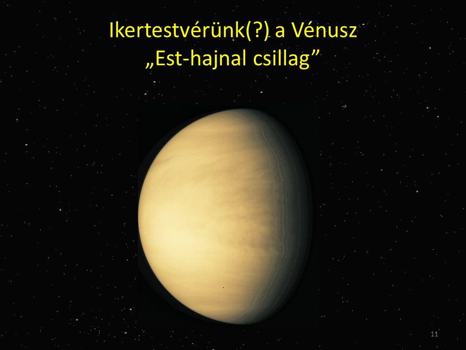 """Ikertestvérünk(?) a Vénusz """"Est-hajnal csillag 11"""