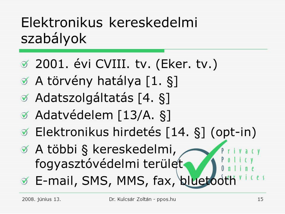 Elektronikus kereskedelmi szabályok 2001.évi CVIII.