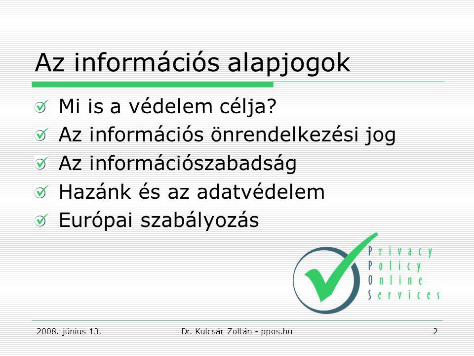 Az információs alapjogok Mi is a védelem célja.