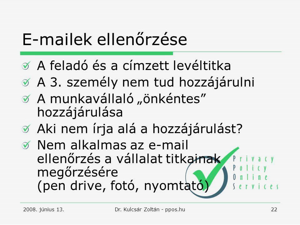 E-mailek ellenőrzése A feladó és a címzett levéltitka A 3.