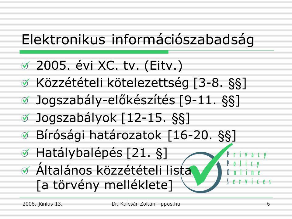 Elektronikus információszabadság 2005.évi XC. tv.
