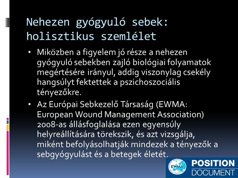 Nehezen gyógyuló sebek: holisztikus szemlélet • Miközben a figyelem jó része a nehezen gyógyuló sebekben zajló biológiai folyamatok megértésére irányu
