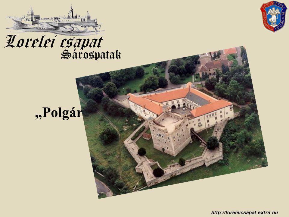 http://loreleicsapat.extra.hu A sárospataki várnegyed rekonstrukciója