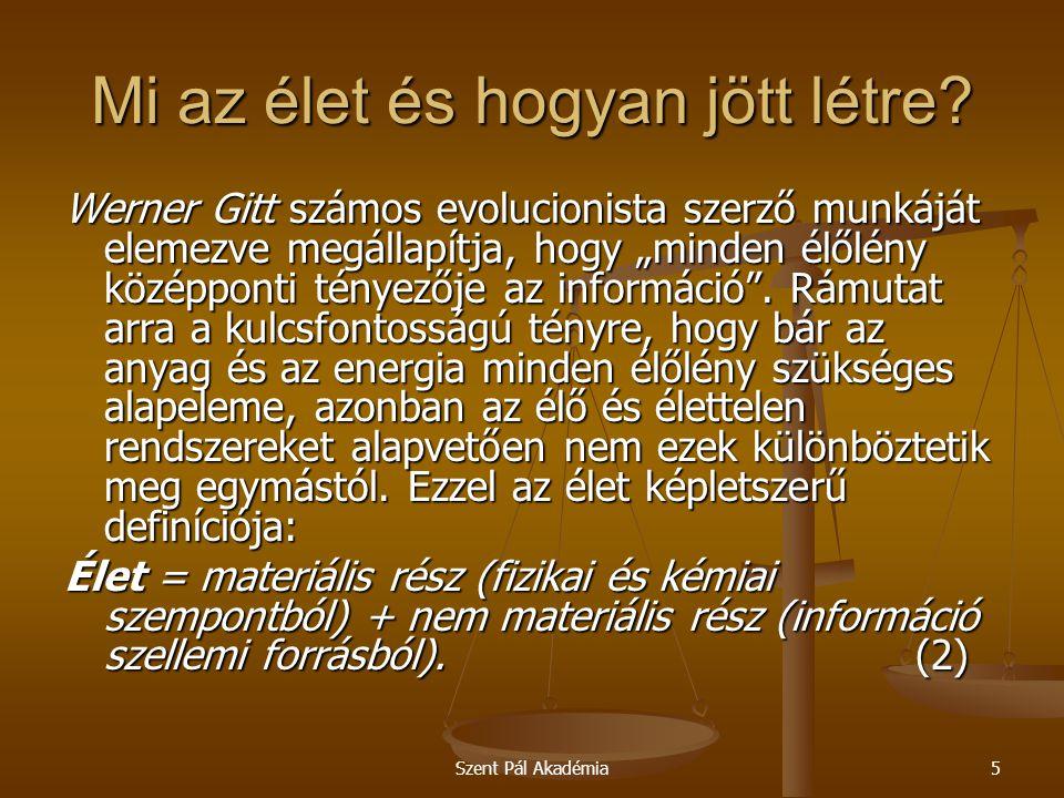 Szent Pál Akadémia5 Mi az élet és hogyan jött létre.