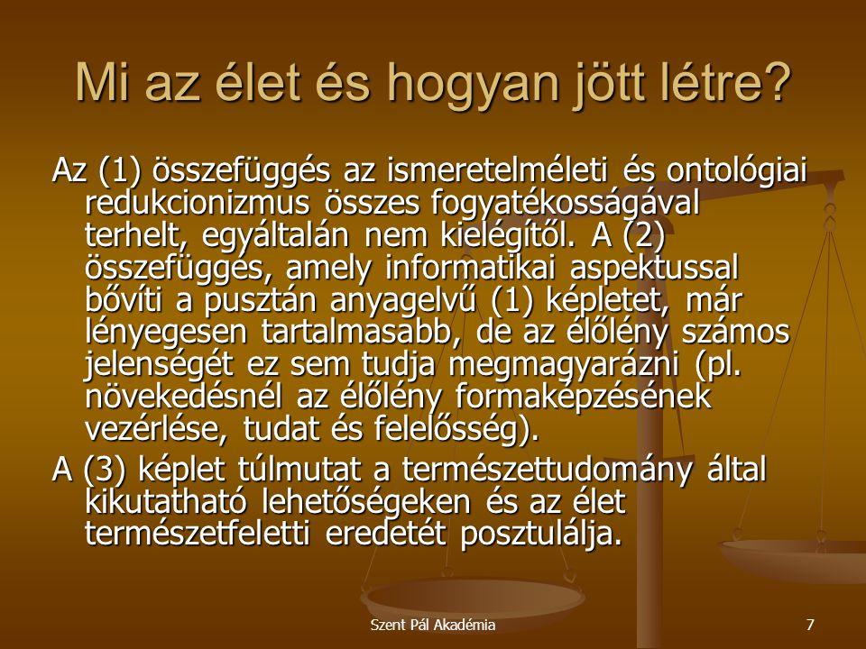 Szent Pál Akadémia7 Mi az élet és hogyan jött létre.