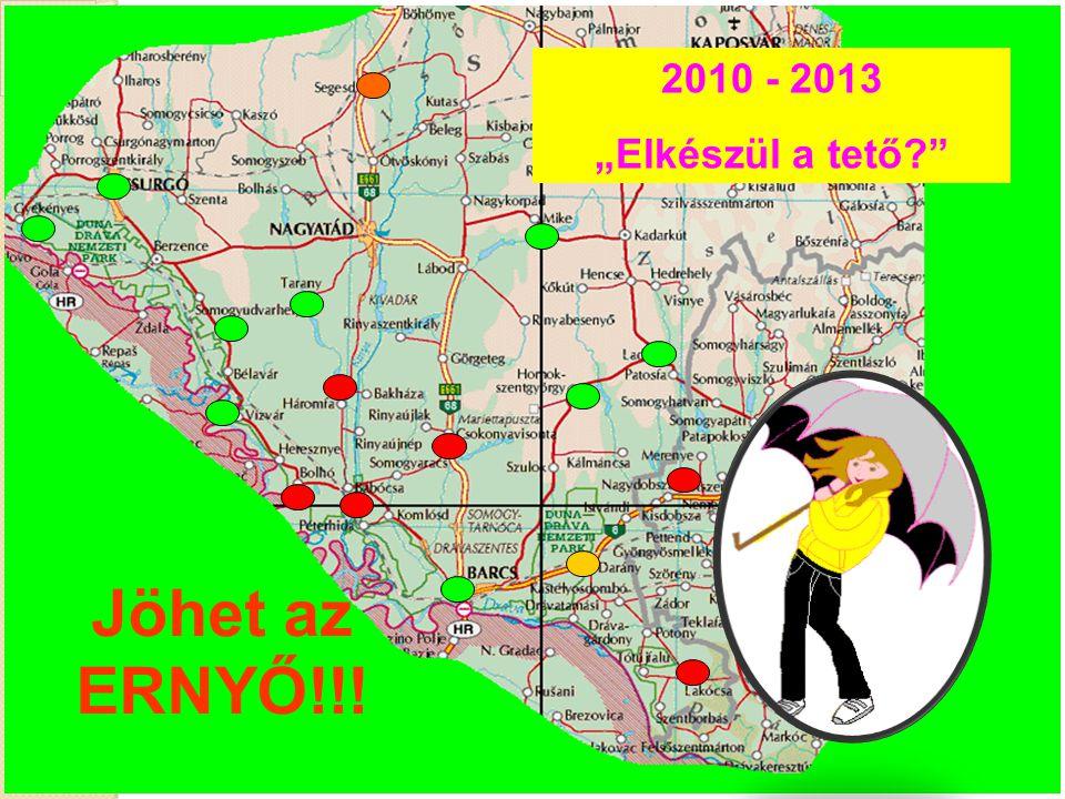 """2010 - 2013 """"Elkészül a tető Jöhet az ERNYŐ!!!"""